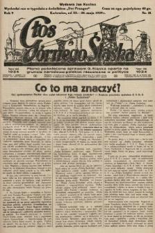 Głos Górnego Śląska : pismo poświęcone sprawom G. Śląska oparte na gruncie narodowo-polskim niezależne w polityce. 1929, nr21