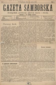 Gazeta Samborska : dwutygodnik poświęcony sprawom miasta iobwodu. 1894, nr1