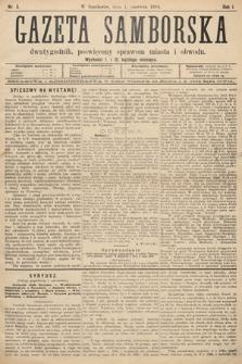 Gazeta Samborska : dwutygodnik poświęcony sprawom miasta iobwodu. 1894, nr5