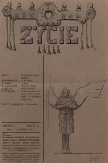 Życie : tygodnik polityczny, społeczny i literacki. 1910, z.6