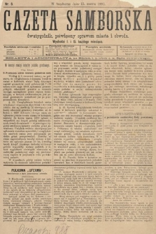 Gazeta Samborska : dwutygodnik poświęcony sprawom miasta iobwodu. 1895, nr6