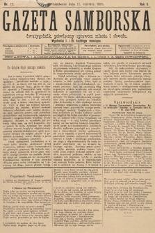 Gazeta Samborska : dwutygodnik poświęcony sprawom miasta iobwodu. 1895, nr12