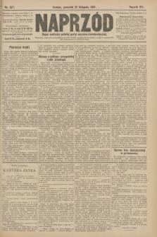 Naprzód : organ centralny polskiej partyi socyalno-demokratycznej. 1907, nr327