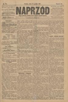 Naprzód : organ centralny polskiej partyi socyalno-demokratycznej. 1907, nr362
