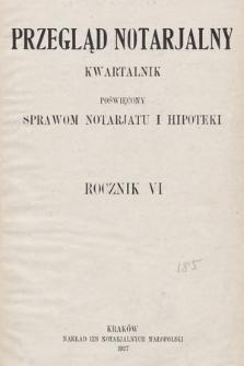 Przegląd Notarjalny : kwartalnik poświęcony sprawom notarjatu i hipoteki. 1927, Spis treści