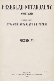 Przegląd Notarjalny : kwartalnik poświęcony sprawom notarjatu i hipoteki. 1928, Spis treści