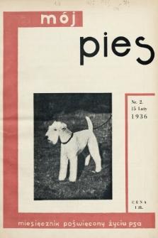 Mój Pies : miesięcznik ilustrowany poświęcony życiu psa. 1936, nr2