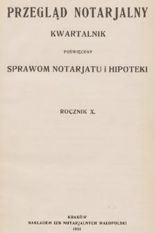 Przegląd Notarjalny : kwartalnik poświęcony sprawom notarjatu i hipoteki. 1931 [całość]