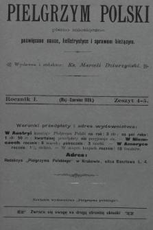 Pielgrzym Polski : pismo miesięczne poświęcone nauce, beletrystyce i sprawom bieżącym. 1899, z.4-5