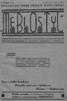 Meblostyl : przegląd meblarsko-stolarski : miesięcznik ilustrowany poświęcony zagadnieniom architektury wnętrz. 1934, nr1
