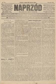 Naprzód : organ polskiej partyi socyalno-demokratycznej. 1904, nr22