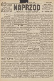 Naprzód : organ polskiej partyi socyalno-demokratycznej. 1904, nr174