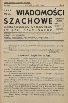 Wiadomości Szachowe Warszawskiego Okręgowego Związku Szachowego. 1936, nr1-2