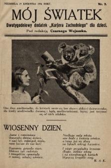 """Mój Światek : dwutygodniowy dodatek """"Kurjera Zachodniego"""" dla dzieci. 1934, nr2"""