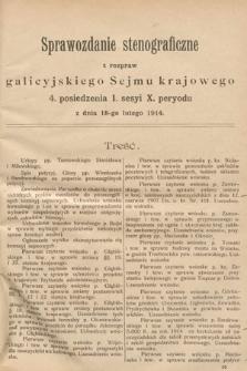 [Kadencja X, sesja I, pos. 4] Sprawozdanie Stenograficzne z Rozpraw Galicyjskiego Sejmu Krajowego. 4.Posiedzenie 1.Sesyi X. Peryodu