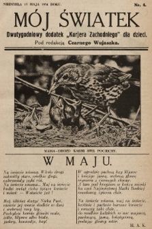 """Mój Światek : dwutygodniowy dodatek """"Kurjera Zachodniego"""" dla dzieci. 1934, nr4"""