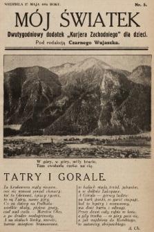 """Mój Światek : dwutygodniowy dodatek """"Kurjera Zachodniego"""" dla dzieci. 1934, nr5"""