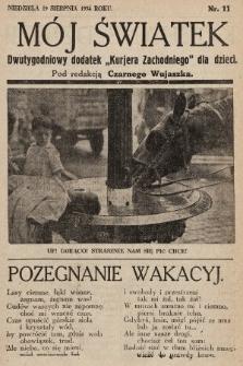 """Mój Światek : dwutygodniowy dodatek """"Kurjera Zachodniego"""" dla dzieci. 1934, nr11"""