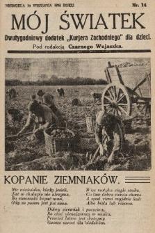 """Mój Światek : dwutygodniowy dodatek """"Kurjera Zachodniego"""" dla dzieci. 1934, nr14"""