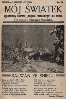 """Mój Światek : tygodniowy dodatek """"Kurjera Zachodniego"""" dla dzieci. 1935, nr23"""
