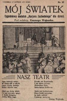 """Mój Światek : tygodniowy dodatek """"Kurjera Zachodniego"""" dla dzieci. 1935, nr27"""