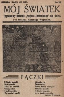 """Mój Światek : tygodniowy dodatek """"Kurjera Zachodniego"""" dla dzieci. 1935, nr29"""