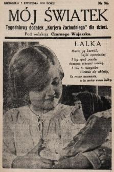 """Mój Światek : tygodniowy dodatek """"Kurjera Zachodniego"""" dla dzieci. 1935, nr34"""