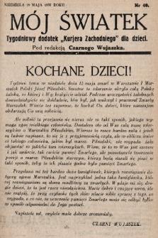 """Mój Światek : tygodniowy dodatek """"Kurjera Zachodniego"""" dla dzieci. 1935, nr40"""