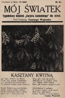 """Mój Światek : tygodniowy dodatek """"Kurjera Zachodniego"""" dla dzieci. 1935, nr41"""