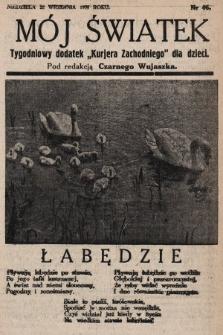 """Mój Światek : tygodniowy dodatek """"Kurjera Zachodniego"""" dla dzieci. 1935, nr46"""