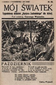 """Mój Światek : tygodniowy dodatek """"Kurjera Zachodniego"""" dla dzieci. 1935, nr48"""