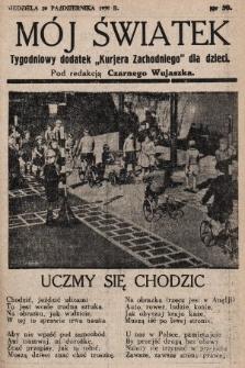 """Mój Światek : tygodniowy dodatek """"Kurjera Zachodniego"""" dla dzieci. 1935, nr50"""