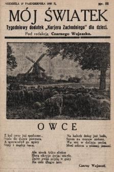 """Mój Światek : tygodniowy dodatek """"Kurjera Zachodniego"""" dla dzieci. 1935, nr51"""