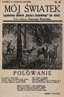 """Mój Światek : tygodniowy dodatek """"Kurjera Zachodniego"""" dla dzieci. 1935, nr53"""