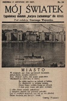 """Mój Światek : tygodniowy dodatek """"Kurjera Zachodniego"""" dla dzieci. 1935, nr54"""