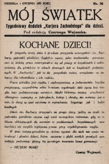 """Mój Światek : tygodniowy dodatek """"Kurjera Zachodniego"""" dla dzieci. 1935, nr56"""
