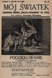 """Mój Światek : tygodniowy dodatek """"Kurjera Zachodniego"""" dla dzieci. 1935, nr57"""