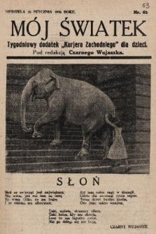 """Mój Światek : tygodniowy dodatek """"Kurjera Zachodniego"""" dla dzieci. 1936, nr63"""