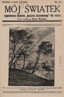 """Mój Światek : tygodniowy dodatek """"Kurjera Zachodniego"""" dla dzieci. 1936, nr78"""