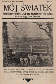 """Mój Światek : tygodniowy dodatek """"Kurjera Zachodniego"""" dla dzieci. 1936, nr79"""