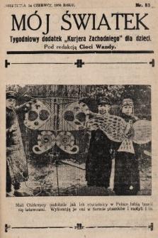 """Mój Światek : tygodniowy dodatek """"Kurjera Zachodniego"""" dla dzieci. 1936, nr83"""
