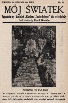 """Mój Światek : tygodniowy dodatek """"Kurjera Zachodniego"""" dla dzieci. 1936/1937, nr11"""
