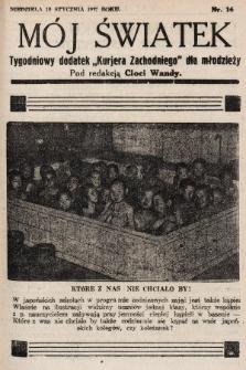 """Mój Światek : tygodniowy dodatek """"Kurjera Zachodniego"""" dla dzieci. 1936/1937, nr16"""