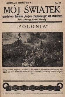 """Mój Światek : tygodniowy dodatek """"Kurjera Zachodniego"""" dla dzieci. 1936/1937, nr38"""