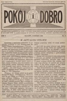 Pokój i Dobro : czasopismo miesięczne poświęcone szerzeniu zasad i haseł społecznych w duchu św. Franciszka z Asyżu, patrona Akcji Katolickiej. 1937, nr9