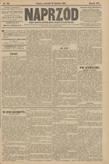 Naprzód : organ centralny polskiej partyi socyalno-demokratycznej. 1908, nr106