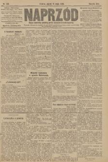 Naprzód : organ centralny polskiej partyi socyalno-demokratycznej. 1908, nr134