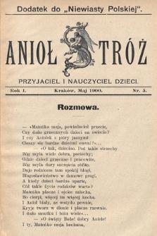 Anioł Stróż : przyjaciel i nauczyciel dzieci. 1900, nr5