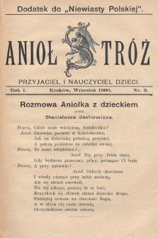 Anioł Stróż : przyjaciel i nauczyciel dzieci. 1900, nr9