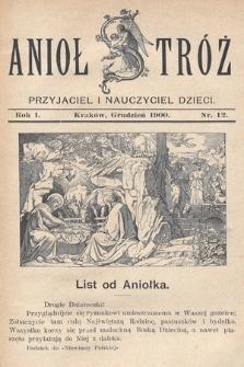 Anioł Stróż : przyjaciel i nauczyciel dzieci. 1900, nr 12
